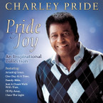 Charley Pride - Pride & Joy: An Inspirational Collection CD