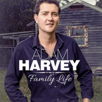 Adam Harvey - Family Life CD