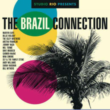 Various Artists - Studio Rio Presents: The Brasil Connection CD