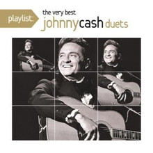 Johnny Cash - Playlist: The Very Best Of Johnny Cash Duets CD