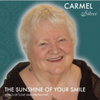 Carmel Silver - Sunshine Of Your Smile CD