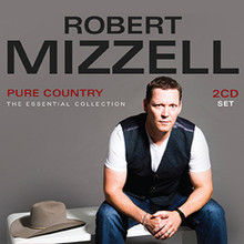 Robert Mizzell - Pure Country: The Essential Collection CD