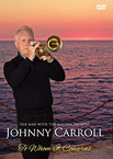 Johnny Carroll - To Whom It Concerns DVD