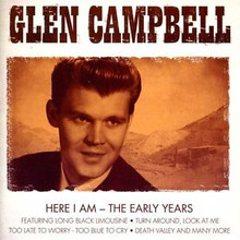 Glen Campbell - Here I Am: The Early Years CD