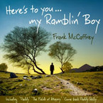 Frank McCaffrey - Here's To You My Ramblin' Boy CD