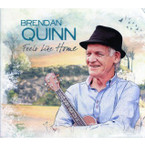 Brendan Quinn - Feels Like Home CD
