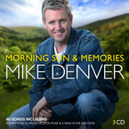 Mike Denver - Morning Sun & Memories 3CD