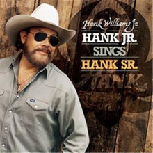 Hank Williams Jr. - Hank Jr. Sings Hank Sr. CD