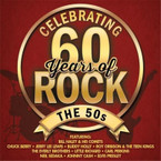 Various Artists - Celebrating 60 Years Of Rock: The 50s CD