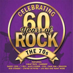 Various Artists - Celebrating 60 Years Of Rock: The 70s CD