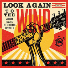 Various Artists - Look Again To The Wind: Johnny Cash's Bitter Tears Revisited CD