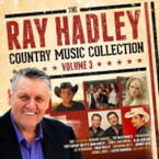 Various Artists - The Ray Hadley Country Music Collection Vol.3 2CD