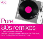 Various Artists - Pure...80s Remixes 4CD