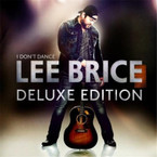 Lee Brice - I Don't Dance (Deluxe Edition) CD