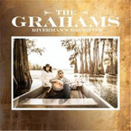 The Grahams - Riverman's Daughter CD
