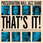 Preservation Hall Jazz Band - That's It! CD