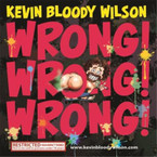 Kevin Bloody Wilson - Wrong! Wrong! Wrong! CD