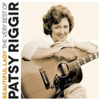 Patsy Riggir - Beautiful Lady: The Very Best Of CD