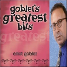 Elliot Goblet - Goblet's Greatest Bits CD