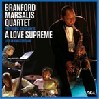 Branford Marsalis Quartet  - Peforms Cotrane's: A Love Supreme Live In Amsterdam CD/DVD