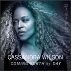 Cassandra Wilson - Coming Forth By Day CD
