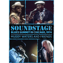 Muddy Waters & Friends - Soundstage: Blues Summit Chicago 1974 DVD