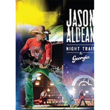 Jason Aldean - Night Train To Georgia DVD