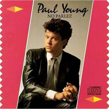 Paul Young - No Parlez (2015 Reissue) CD