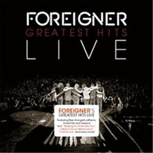 Foreigner - Greatest Hits Live CD