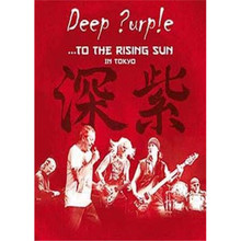 Deep Purple - To The Rising Sun In Tokyo DVD