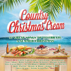 Various Artists - Country Christmas Cream:  37 Great Songs To Celebrate A Summer Christmas 2CD