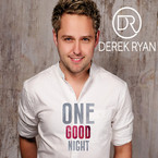 Derek Ryan - One Good Night CD
