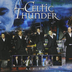 Celtic Thunder - The Show: Act Two CD