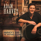 Adam Harvey - Harvey's Bar: The Backyard Sessions CD