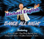 Michael English - Dance All Night CD