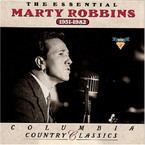Marty Robbins - The Essential: Columbia Country Classics 1951-1982 2CD
