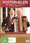 Foster & Allen - We Owe It All To You: 40 Years On DVD