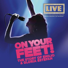Various Artists - Original Broadway Cast Recording: On Your Feet! CD