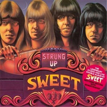 Sweet - Strung Out (Extended Reissue Edition) 2CD