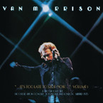 Van Morrison - It's Too Late To Stop Now Volume 1 2CD