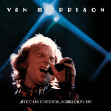 Van Morrison - It's Too Late To Stop Now Volume II, III & IV (Deluxe Set) 3CD/DVD