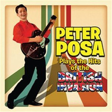 Peter Posa - Plays The Hits Of The British Invasion CD