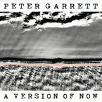 Peter Garrett - A Version Of Now CD