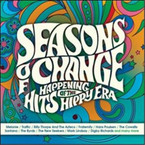 Various Artists - Season of Change: Happening Hits Of The Hippy Era 3CD