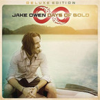 Jake Owen - Days Of Gold (Deluxe Edition) CD