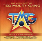 Ted Mulry Gang - The Very Best Of (40th Anniversary) CD