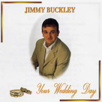 Jimmy Buckley - Your Wedding Day CD