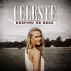 Celeste Clabburn - Keeping Me Here CD