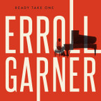 Erroll Garner - Ready Take One CD