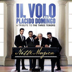 Il Volo With Placido Domingo - Notte Magica: A Tribute To The Three Tenors CD
